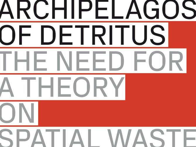 28_archipelagos_of_detritus_cover